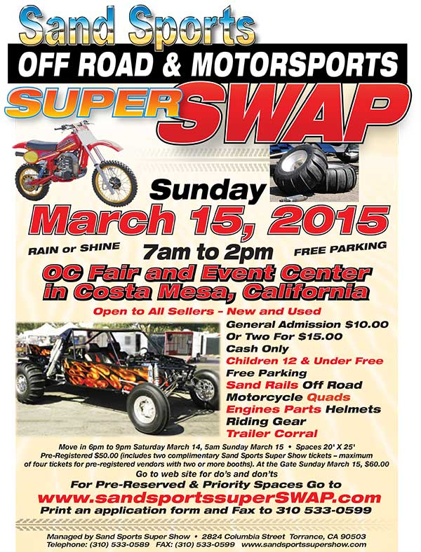 Sand Sports Super Swap will be Sunday, March 15 at the Orange County Fair and Event Center in Costa Mesa. Click to download flyer.
